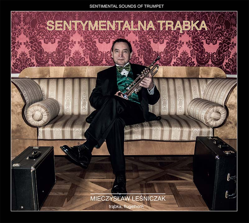 Mieczysław Leśniczak – Sentymentalna Trąbka